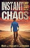 Instant Chaos (EMP Crisis #2)