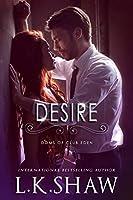 Desire (Doms of Club Eden, #2)