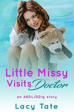 Little Missy Visits Doctor: (ABDL Age Play Medical Enema)
