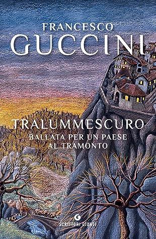 cover art for tralummescuro: ballata per un paese all tramonto