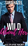 Wild About Her (All In One Night #1)