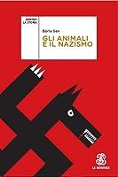 Gli animali e il nazismo