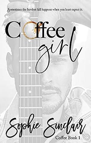 Coffee Girl (Coffee Book #1)