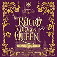 The Return of the Dragon Queen (The Avalonia Chronicles #3)