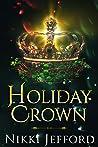 Holiday Crown (Royal Conquest Saga, #4)