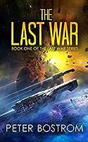 The Last War (The Last War, #1)