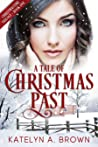 A Tale of Christmas Past (Christmastime Trilogy)