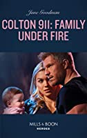 Family Under Fire (Colton 911)