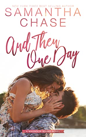And Then One Day (Magnolia Sound #4)
