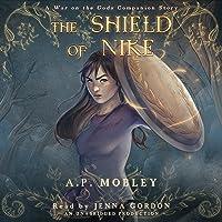 The Shield of Nike (War on the Gods Companion Story #1)