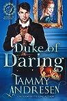 Duke of Daring (Lords of Scandal #1)