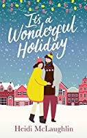 It's a Wonderful Holiday: have a perfect holiday with this feel good Christmas read
