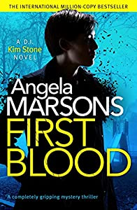 First Blood (DI Kim Stone, #0.5)