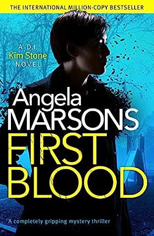 First Blood (D.I. Kim Stone, #12)