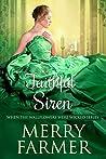 The Faithful Siren (When the Wallflowers Were Wicked #10)