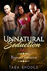 Unnatural Seduction: MMF Bisexual Romance (Unnatural Seduction Book 1)