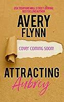 Attracting Aubrey: Gone Wild Book 3