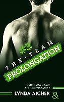 Prolongation (The Team #3)