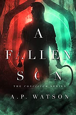 A Fallen Son (The Concilium Series Book 2)