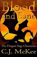 Blood and Bane (Dragon Sage Chronicles)