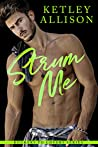 Strum Me: A Second Chance Bully Romance