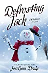 Defrosting Jack (Ice and Snow Christmas, #4)