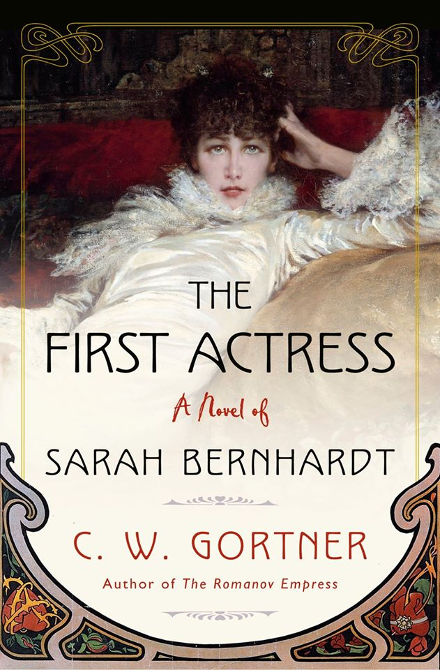 The First Actress - C. W. Gortner