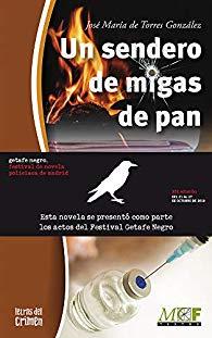 Un sendero de migas de pan. Trilogía Gabriel Almansa 2