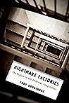Nightmare Factories: The Asylum in the American Imagination