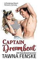 Captain Dreamboat (Ponderosa Resort Romantic Comedies, #7)
