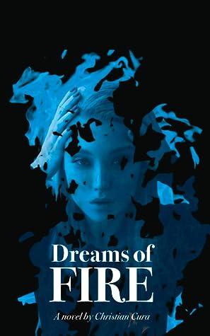 Dreams of Fire (Dreams, #1)