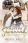 Saving Savannah - A Reverse Harem Romance