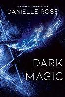 Dark Magic (Darkhaven Saga Book 2)