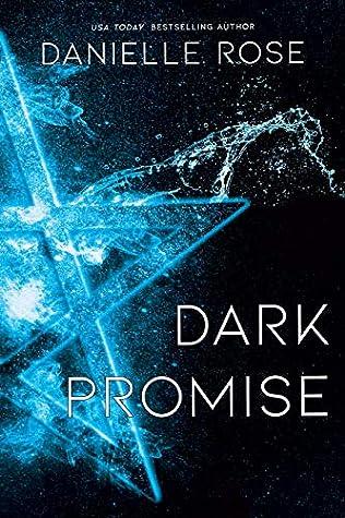 Dark Promise by Danielle Rose