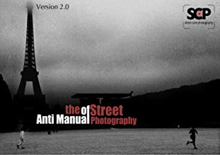 The anti manual of street photography by Michail Moscholios