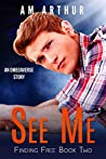 See Me (Finding Free, #2)