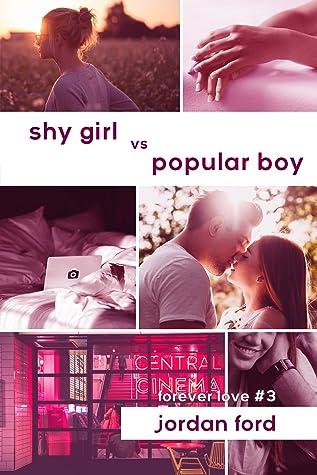 Shy Girl vs Popular Boy by Jordan Ford
