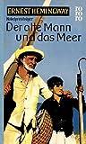 Der alte Mann und das Meer by Ernest Hemingway