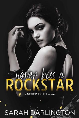 Never Kiss a Rockstar