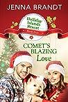 Comet's Blazing Love (Holliday Islands Resort, #5)