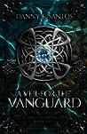 A Veil for the Vanguard by Danny F. Santos