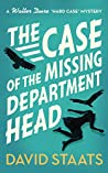 The Case of the Missing Department Head by David Staats