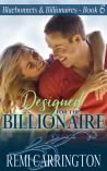Designed for the Billionaire (Bluebonnets & Billionaires #6)