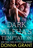 Dark Alpha's Temptation (Reapers, #9)