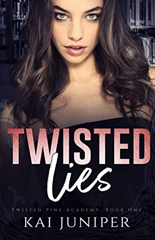 Twisted Lies (Twisted Pine Academy #1)