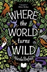 Where The World Turns Wild