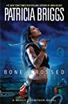 Bone Crossed (Mercy Thompson, #4) audiobook review
