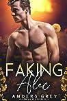 Faking Alec (Blooming Desire, #1)