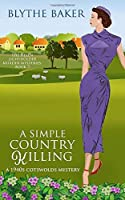 A Simple Country Killing (The Helen Lightholder Murder Mysteries)