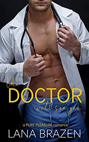 The Doctor Will See You (Pure Pleasure #1)